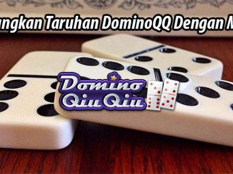 Menangkan Taruhan DominoQQ Dengan Mudah